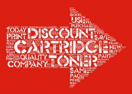 A Discount Toner Cartridge is Better Than Ever text background word cloud concept