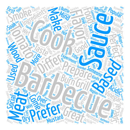 Barbecue Sauce For A Perfect Barbeque text background word cloud concept