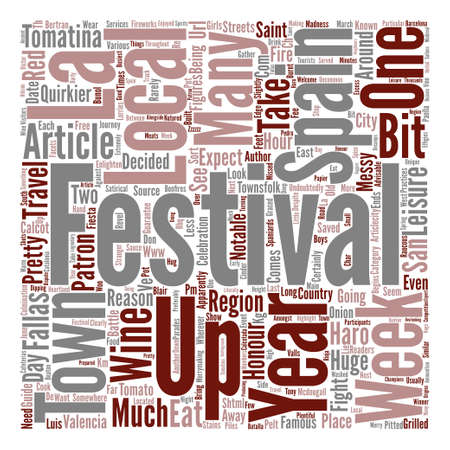 A Guide To Spain s Quirkier Festivals text background word cloud concept Illustration