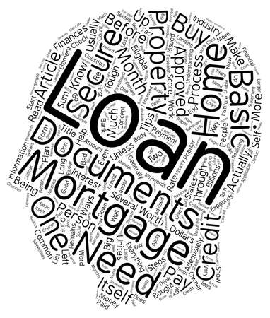 Process And Eligibility To Secure A Home Mortgage Loan text background wordcloud concept Illustration