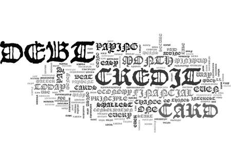BEAT CREDIT CARD DEBT IN EASY STEPS TEXT WORD CLOUD CONCEPT Illustration