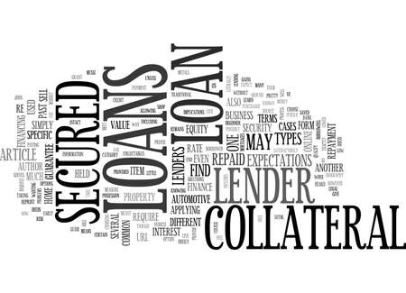 implications: A BEGINNER S GUIDE TO SECURED LOANS TEXT WORD CLOUD CONCEPT