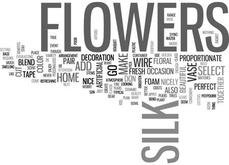 BEAUTIFUL SILK FLOWERS TEXT WORD CLOUD CONCEPT