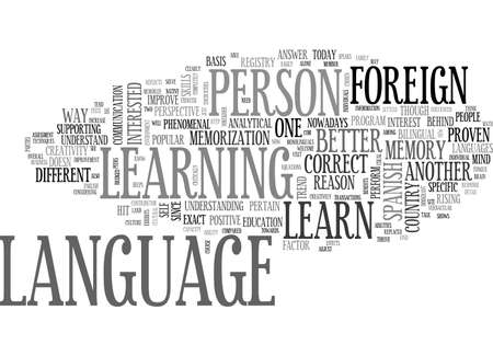 A BETTER REASON TO LEARN FOREIGN LANGUAGE TEXT WORD CLOUD CONCEPT