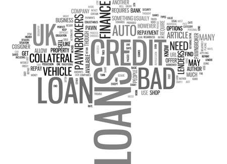 A BORROWER S GUIDE TO BAD CREDIT LOANS UK TEXT WORD CLOUD CONCEPT