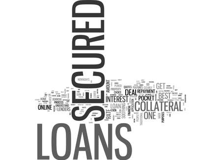 A BRIEF ABOUT SECURED LOANS TEXT WORD CLOUD CONCEPT