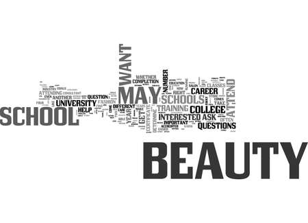 BEAUTY SCHOOLS SHOULD YOU ATTEND ONE TEXT WORD CLOUD CONCEPT