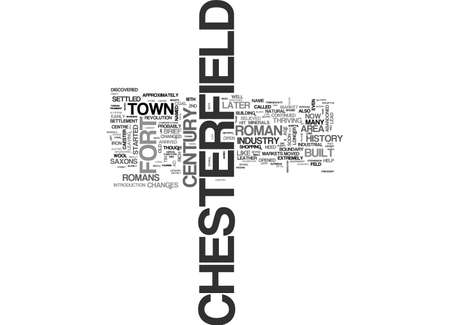 A BRIEF HISTORY OF CHESTERFIELD TEXT WORD CLOUD CONCEPT