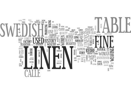 A BRIEF HISTORY OF FINE SWEDISH TABLE LINEN TEXT WORD CLOUD CONCEPT Illustration