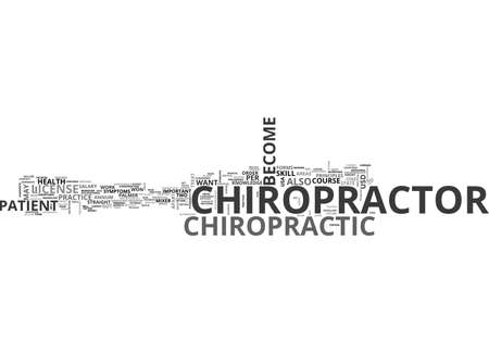 BECOME A CHIROPRACTOR TEXT WORD CLOUD CONCEPT
