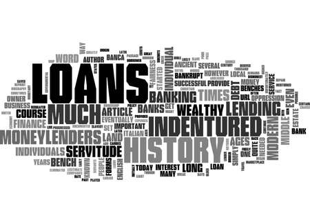 A BRIEF HISTORY OF LOANS TEXT WORD CLOUD CONCEPT