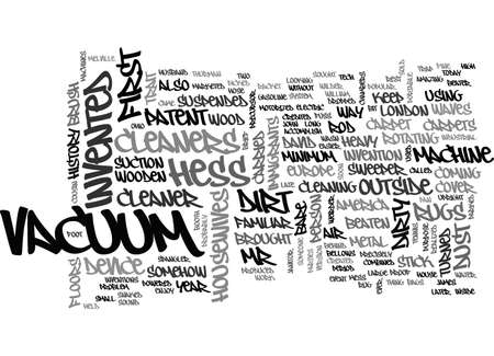 invented: A BRIEF HISTORY OF VACUUM CLEANERS TEXT WORD CLOUD CONCEPT Illustration