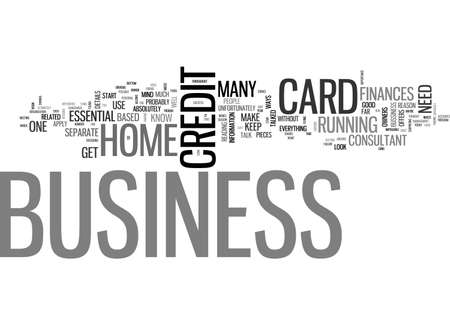 A BUSINESS CREDIT CARD IS ESSENTIAL TEXT WORD CLOUD CONCEPT Illustration