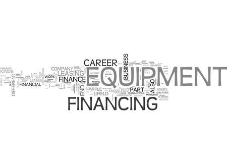 A CAREER IN EQUIPMENT FINANCE WHAT DO WE HAVE HERE TEXT WORD CLOUD CONCEPT Ilustrace