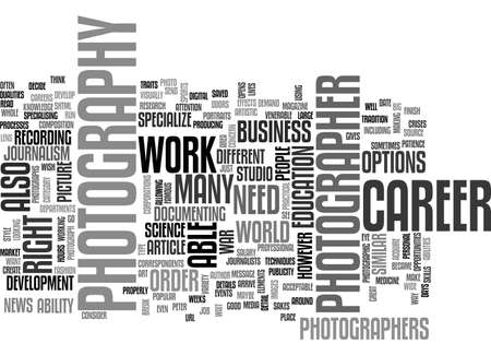 A CAREER IN PHOTOGRAPHY TEXT WORD CLOUD CONCEPT
