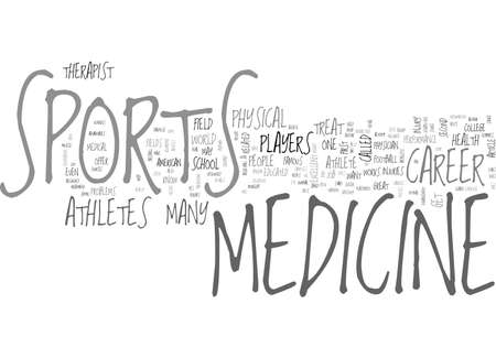 A CAREER IN SPORTS MEDICINE TEXT WORD CLOUD CONCEPT