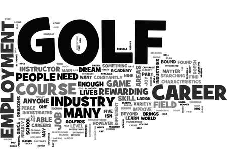 A CAREER ON THE COURSE GOLF EMPLOYMENT TEXT WORD CLOUD CONCEPT Illustration
