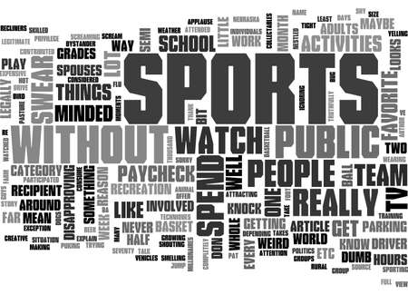 A CASUAL BYSTANDER S VIEW OF SPORTS TEXT WORD CLOUD CONCEPT