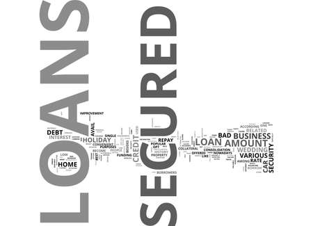 A GAMUT OF SECURED LOANS TEXT WORD CLOUD CONCEPT