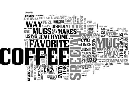A GOOD COFFEE MUG MAKES THE DIFFERENCE TEXT WORD CLOUD CONCEPT Illustration