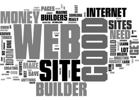 A GOOD WEB SITE BUILDER TEXT WORD CLOUD CONCEPT
