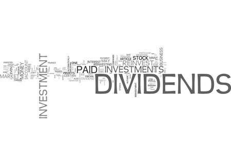 A GUIDE TO DIVIDENDS AND REINVESTMENT TEXT WORD CLOUD CONCEPT Illustration