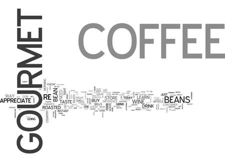 hurrying: A GUIDE TO GOURMET COFFEE TEXT WORD CLOUD CONCEPT Illustration