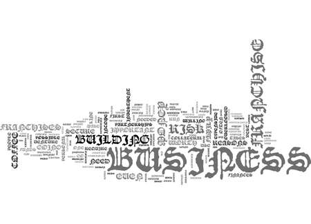 A COFFEE FRANCHISE BY THE NUMBERS TEXT WORD CLOUD CONCEPT Illustration