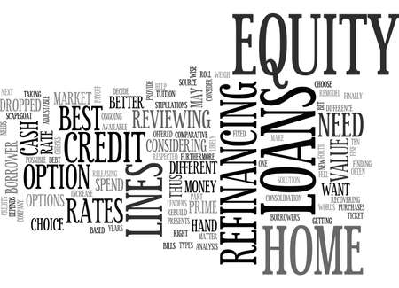 A COMPARATIVE ANALYSIS OF EQUITY LOANS TEXT WORD CLOUD CONCEPT Illustration