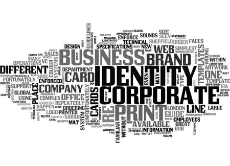 A CONSISTENT CORPORATE IDENTITY DON T LEAVE IT TO CHANCE TEXT WORD CLOUD CONCEPT