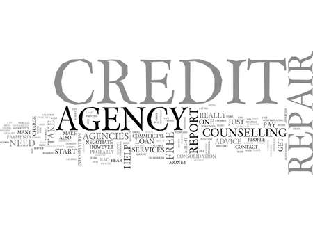 qualify: A CREDIT REPAIR AGENCY WHAT CAN IT DO FOR YOU TEXT WORD CLOUD CONCEPT Illustration