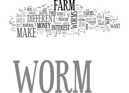A DIFFERENT KIND OF WORM FARM TEXT WORD CLOUD CONCEPT