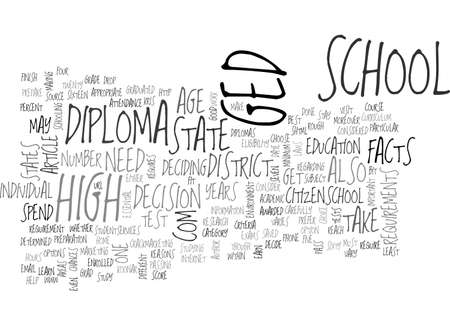 A DIPLOMA OR A GED SOME IMPORTANT FACTS TEXT WORD CLOUD CONCEPT Illustration