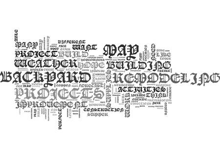 BACKYARD ACTIVITIES FOR THE HOME IMPROVEMENT LOVER TEXT WORD CLOUD CONCEPT