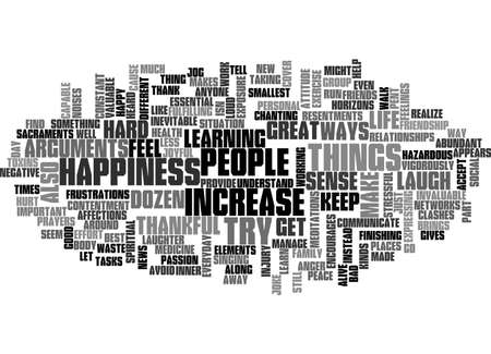 expressing negativity: A DOZEN WAYS TO INCREASE YOUR HAPPINESS TEXT WORD CLOUD CONCEPT Illustration