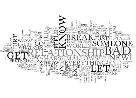 BAD BREAK UP HURTS BUT CAN BE POSITIVE TEXT WORD CLOUD CONCEPT Illustration