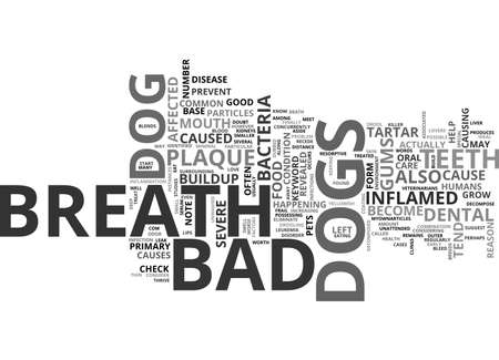 BAD BREATH DOG TEXT WORD CLOUD CONCEPT