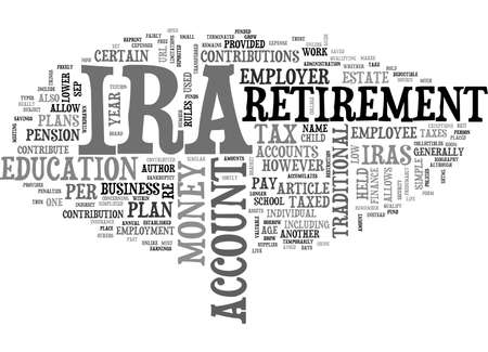 A GUIDE TO IRA ACCOUNTS TEXT WORD CLOUD CONCEPT