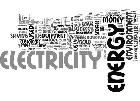 A NEW APPROACH TO ELECTRICITY CAN SAVE MONEY AND THE ENVIRONMENT TEXT WORD CLOUD CONCEPT Illustration