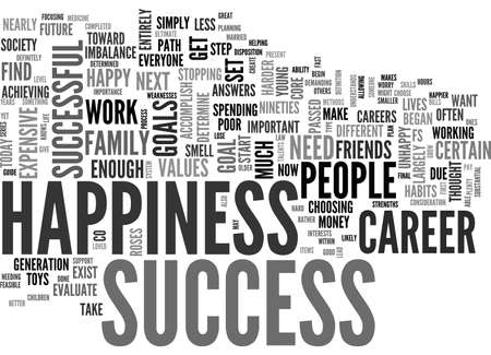 happiness or success: A GUIDE TO SUCCESS AND HAPPINESS FOR YOUNG PEOPLE TEXT WORD CLOUD CONCEPT