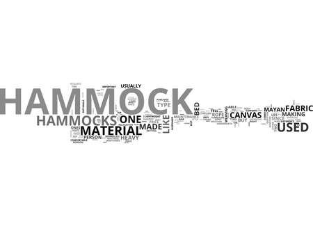 A HAMMOCK FOR EVERYONE GET THE RIGHT ONE FOR YOU TEXT WORD CLOUD CONCEPT