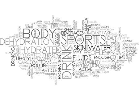 A HEALTHY BODY IS A HYDRATED BODY TIPS TO KEEP YOU HYDRATED FROM POWERADE TXL SPORTS BEVERAGES TEXT WORD CLOUD CONCEPT Stock Vector - 79494595