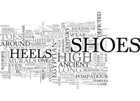 A HISTORY OF HEELS TEXT WORD CLOUD CONCEPT