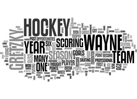 A HOCKEY GREAT WAYNE GRETZKY TEXT WORD CLOUD CONCEPT