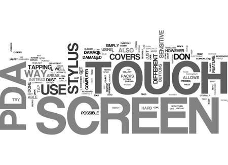 touch sensitive: A PDA HAS A TOUCH SCREEN RATHER THAN PLAIN SCREEN TEXT WORD CLOUD CONCEPT