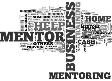 A HOME BUSINESS MENTOR CAN HELP YOU EARN BIG BUCKS TEXT WORD CLOUD CONCEPT