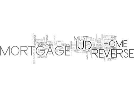 qualify: A HUD REVERSE MORTAGE FOR RETIREMENT TEXT WORD CLOUD CONCEPT
