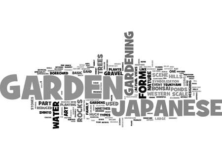 A JAPANESE GARDEN IS NOT YOUR ORDINARY GARDEN TEXT WORD CLOUD CONCEPT