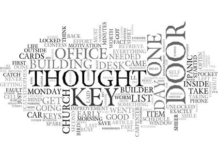 find fault: A KEY IN HAND IS WORTH A THOUSAND ON MY DESK TEXT WORD CLOUD CONCEPT