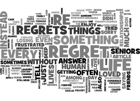 A LIFE WITHOUT REGRETS TEXT WORD CLOUD CONCEPT